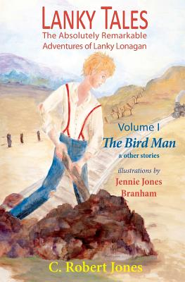 Lanky Tales, Vol. I: The Bird Man & Other Stories Cover Image