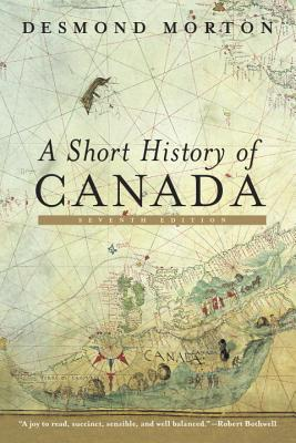 A Short History of Canada: Seventh Edition Cover Image