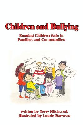 Children and Bullying: Keeping Children Safe in Familes and Communities Cover Image