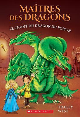 Ma?tres Des Dragons: N? 5 - Le Chant Du Dragon Du Poison (Maitres Des Dragons #5) Cover Image