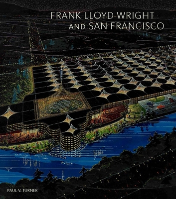 Cover for Frank Lloyd Wright and San Francisco