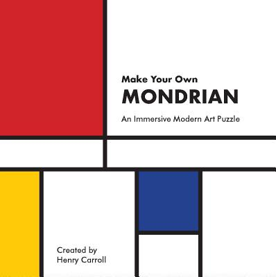 Make Your Own Mondrian: A Modern Art Puzzle Cover Image