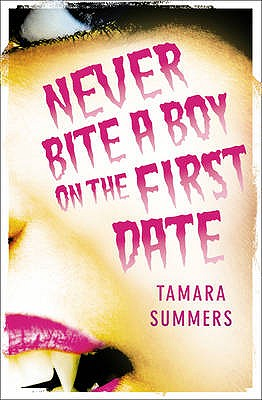 Cover for Never Bite a Boy on the First Date