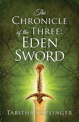 The Chronicle of The Three: Eden Sword Cover Image