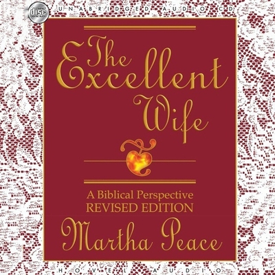 Excellent Wife: A Biblical Perspective Cover Image