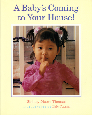 A Baby's Coming to Your House! Cover