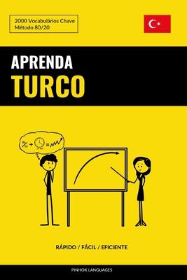 Aprenda Turco - Rápido / Fácil / Eficiente: 2000 Vocabulários Chave Cover Image