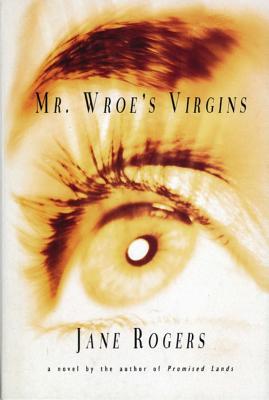 Mr. Wroe's Virgins Cover