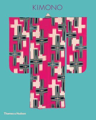 Kimono: The Art and Evolution of Japanese Fashion Cover Image