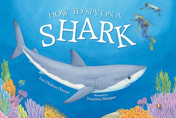 How to Spy on a Shark Cover