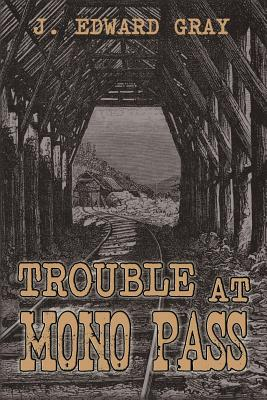 Cover for Trouble at Mono Pass