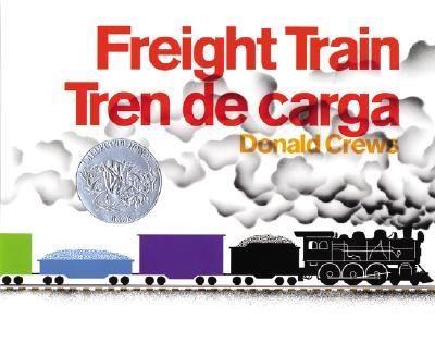 Freight Train/Tren de carga: Bilingual Spanish-English Cover Image