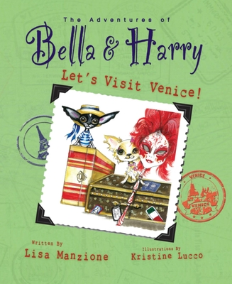 Let's Visit Venice!: Adventures of Bella & Harry Cover Image