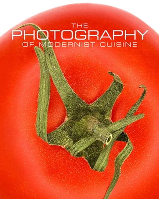The Photography of Modernist Cuisine Cover
