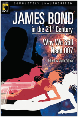 James Bond in the 21st Century Cover
