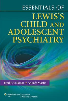 Essentials of Lewis's Child and Adolescent Psychiatry cover