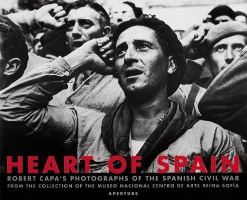 Robert Capa: Heart of Spain Cover Image
