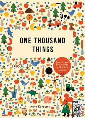 One Thousand Things: learn your first words with Little Mouse (Learn with Little Mouse) Cover Image