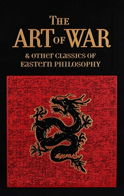 The Art of War & Other Classics of Eastern Philosophy (Leather-bound Classics) Cover Image