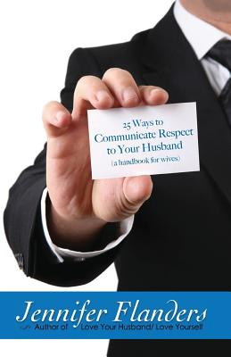 Cover for 25 Ways to Communicate Respect to Your Husband