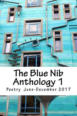 The Blue Nib Anthology 1: Poetry June to October 2017 Cover Image