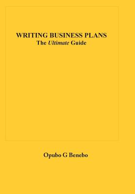 Writing Business Plans: The Ultimate Guide Cover Image