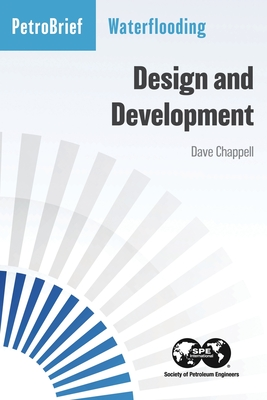 Waterflooding: Design and Development Cover Image