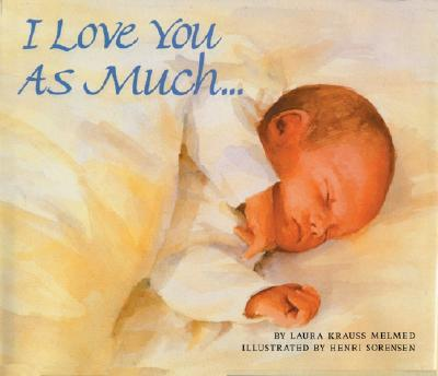 I Love You as Much... Cover Image