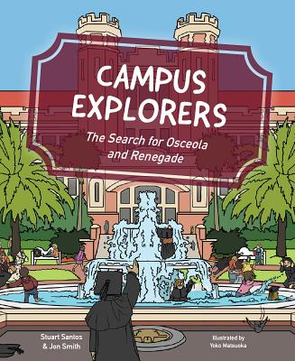 Campus Explorers: The Search for Osceola and Renegade Cover Image