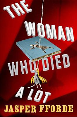 The Woman Who Died a Lot: Now with 50% Added Subplot Cover Image
