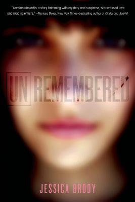 Unremembered (Unremembered Trilogy) Cover Image