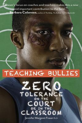 Teaching Bullies: Zero Tolerance in the Court or in the Classroom Cover Image