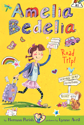 Amelia Bedelia Road Trip! (Amelia Bedelia Chapter Books #3) Cover Image