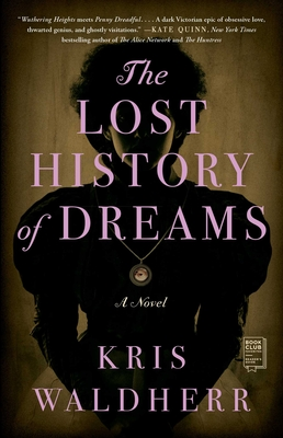 The Lost History of Dreams: A Novel Cover Image