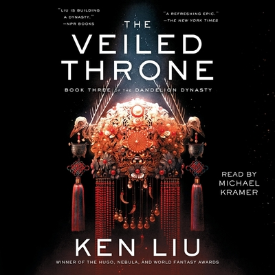 The Veiled Throne (Dandelion Dynasty #3) Cover Image