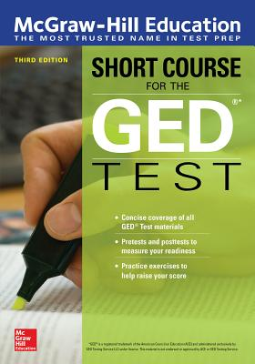 McGraw-Hill Education Short Course for the GED Test, Third Edition Cover Image