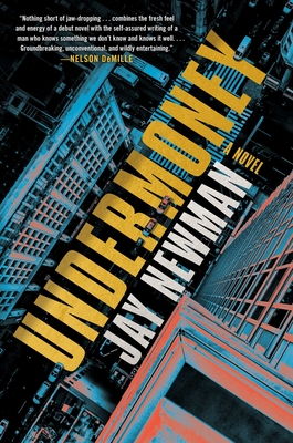 Undermoney by Jay Newman