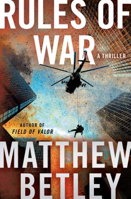 Rules of War: A Thriller (The Logan West Thrillers  #4) Cover Image