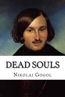 Dead Souls: Classic Literature Cover Image