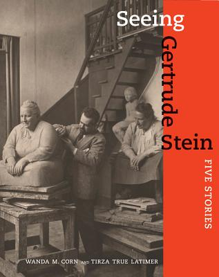 Seeing Gertrude Stein: Five Stories Cover Image