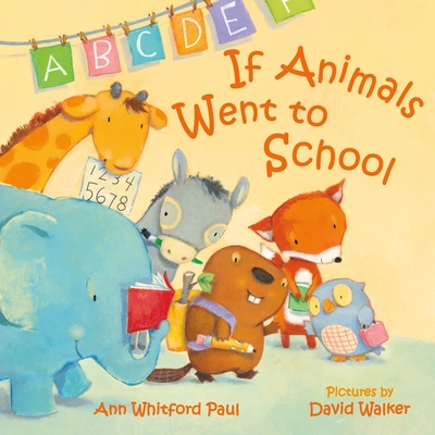 Cover for If Animals Went to School (If Animals Kissed Good Night)