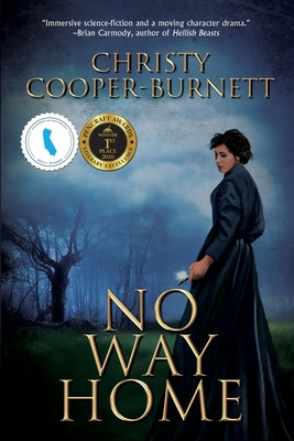 No Way Home: A Time Travel Novel of Adventure and Survival Cover Image