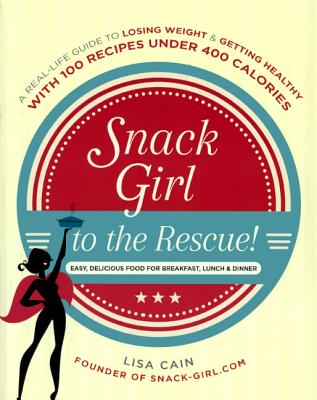 Cover for Snack Girl to the Rescue!