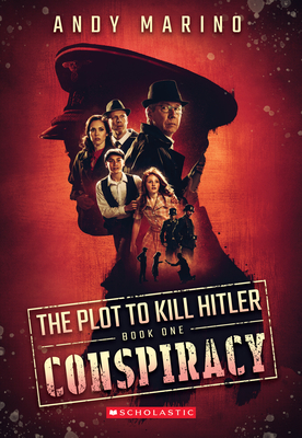 The Conspiracy (The Plot to Kill Hitler #1) Cover Image