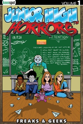 Junior High Horrors Vol. 1: Freaks & Geeks Cover Image