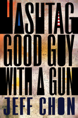 Cover for Hashtag Good Guy with a Gun