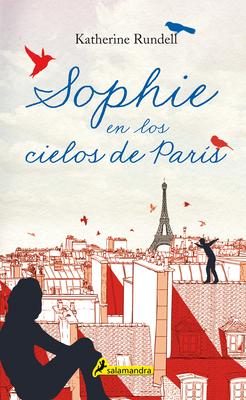 Sophie En Los Cielos de París / Rooftoppers Cover Image