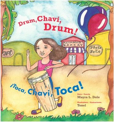 Drum, Chavi, Drum! / ¡Toca, Chavi, Toca! Cover Image