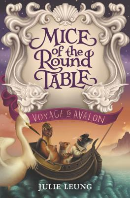 Mice of the Round Table #2: Voyage to Avalon Cover Image