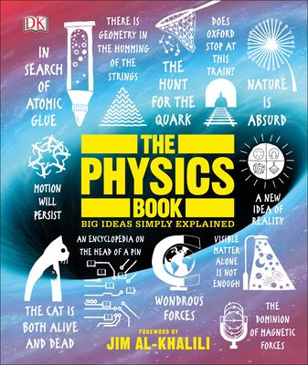 The Physics Book: Big Ideas Simply Explained Cover Image